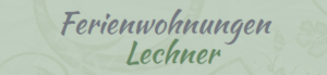 Ferienwohnungen Haus Lechner